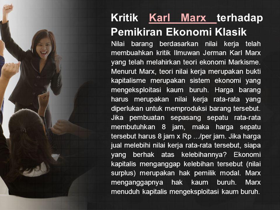 Kritik Karl Marx terhadap Pemikiran Ekonomi Klasik