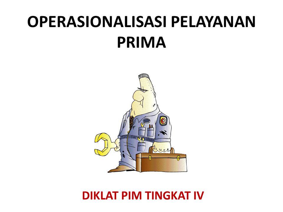 OPERASIONALISASI PELAYANAN PRIMA