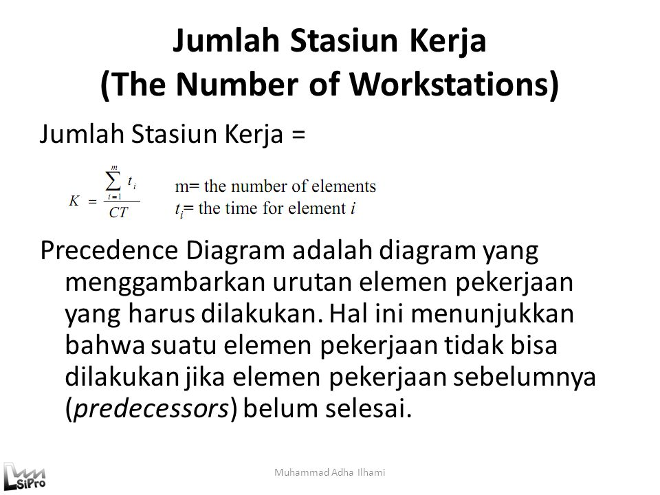 Jumlah Stasiun Kerja (The Number of Workstations)