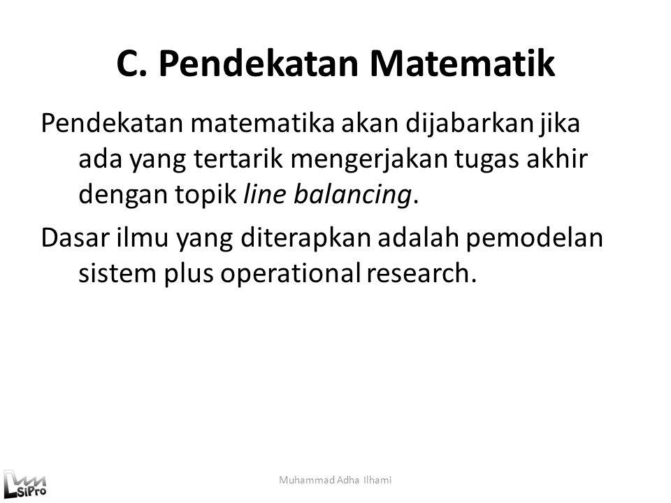 C. Pendekatan Matematik