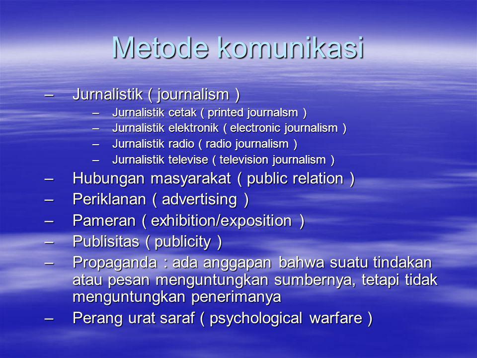 Metode komunikasi Jurnalistik ( journalism )