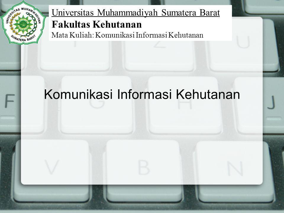 Komunikasi Informasi Kehutanan