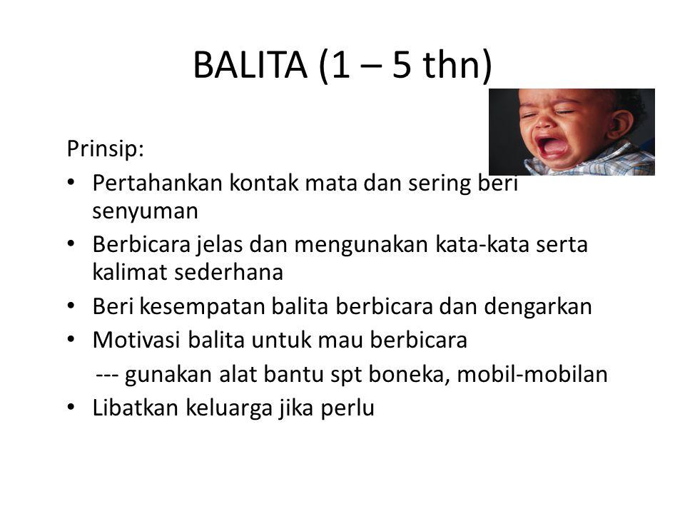 BALITA (1 – 5 thn) Prinsip: