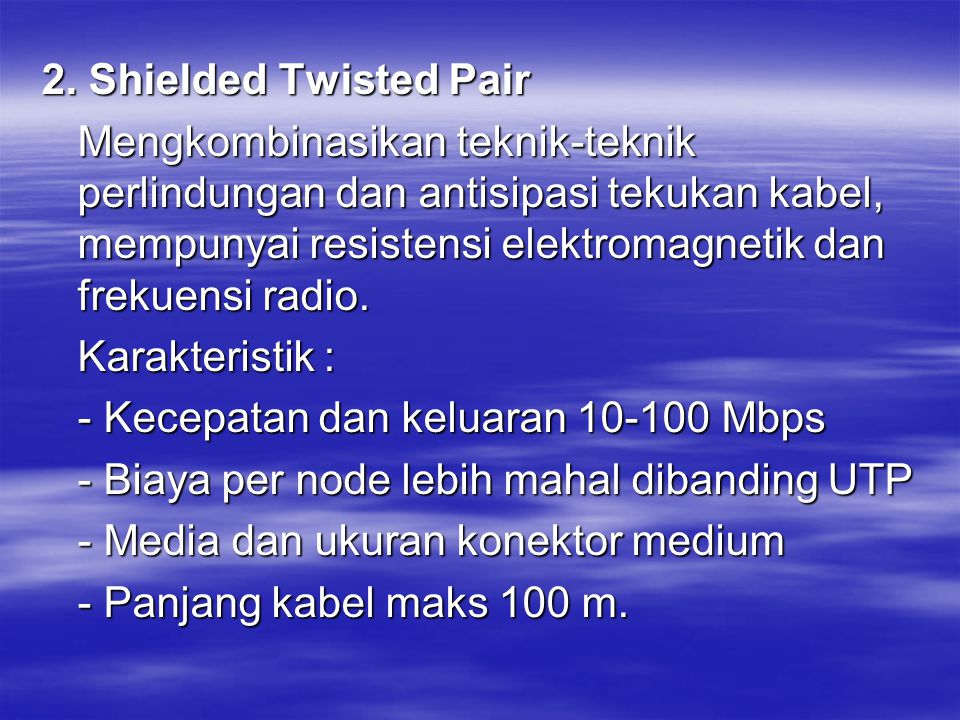 2. Shielded Twisted Pair