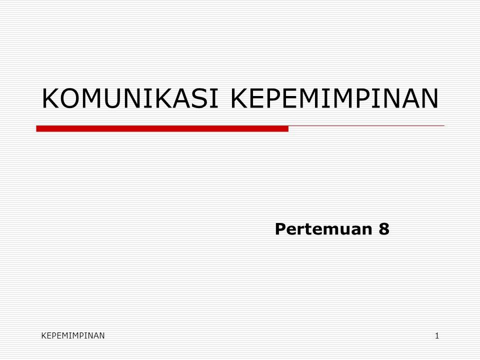 KOMUNIKASI KEPEMIMPINAN