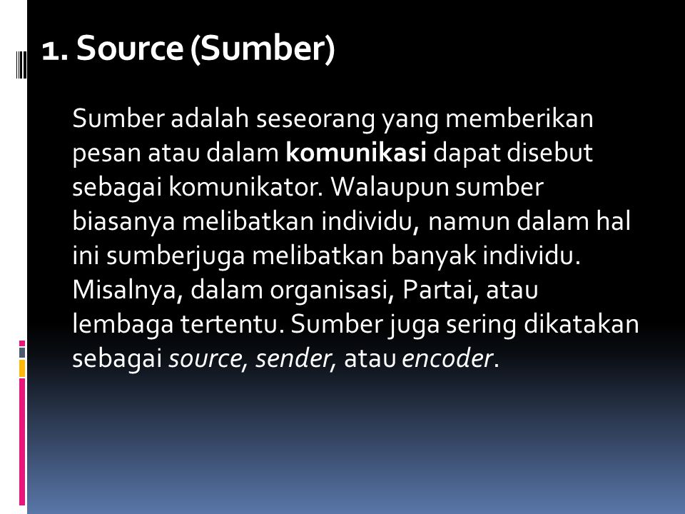 1. Source (Sumber)