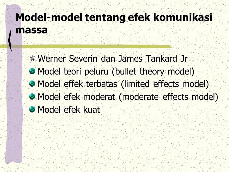 Model-model tentang efek komunikasi massa