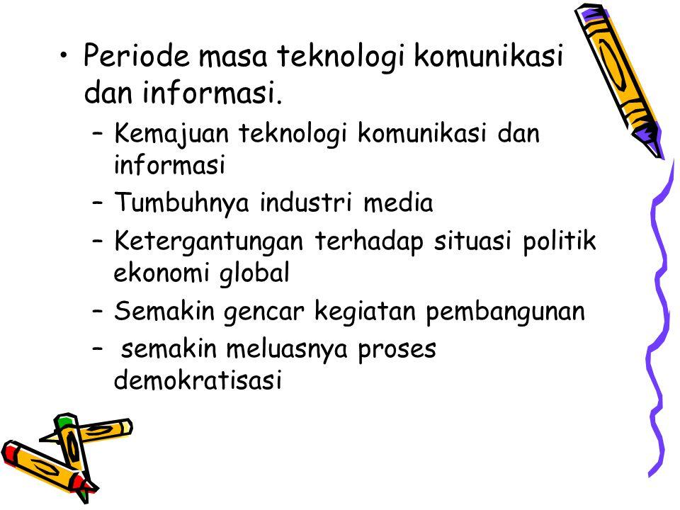 Periode masa teknologi komunikasi dan informasi.