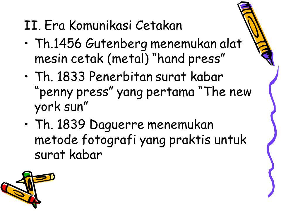 II. Era Komunikasi Cetakan