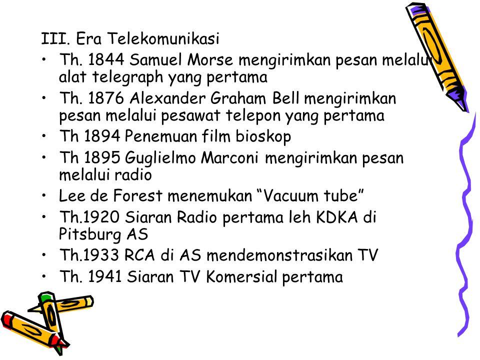 III. Era Telekomunikasi