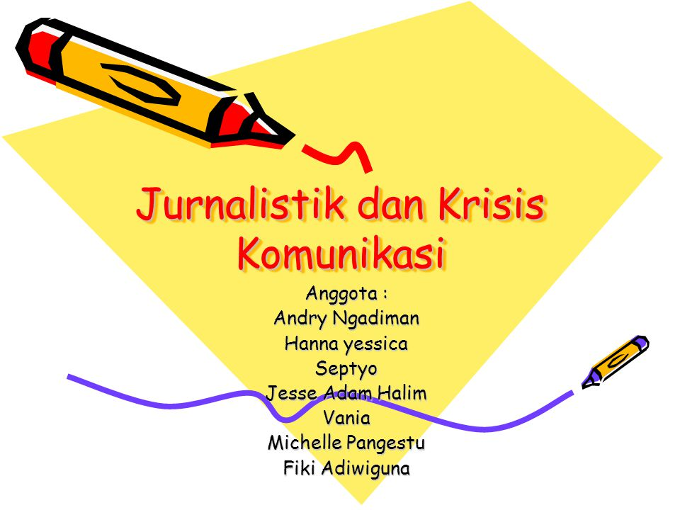 Jurnalistik dan Krisis Komunikasi