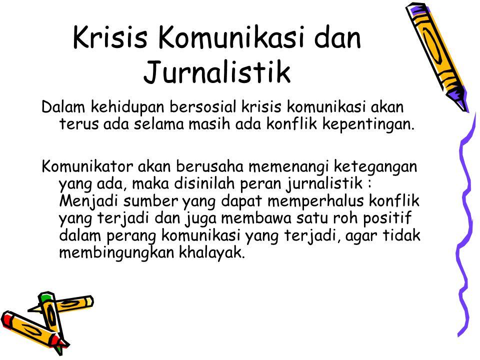 Krisis Komunikasi dan Jurnalistik