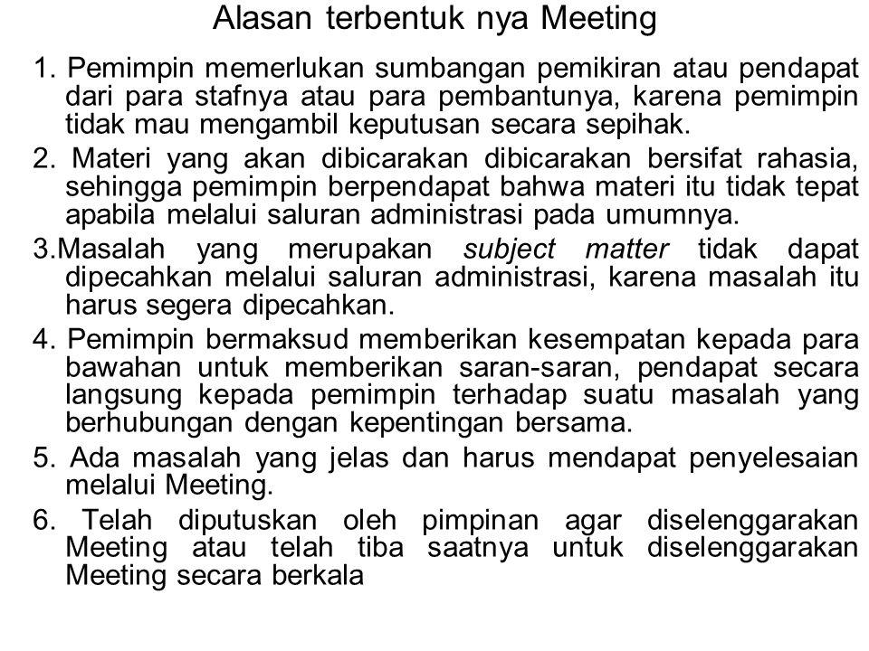 Alasan terbentuk nya Meeting