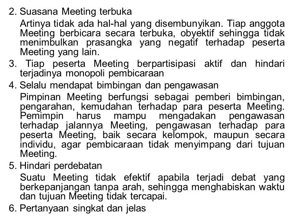 2. Suasana Meeting terbuka