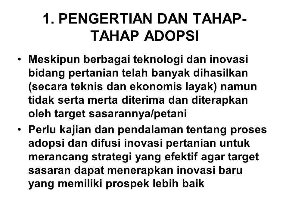 1. PENGERTIAN DAN TAHAP-TAHAP ADOPSI