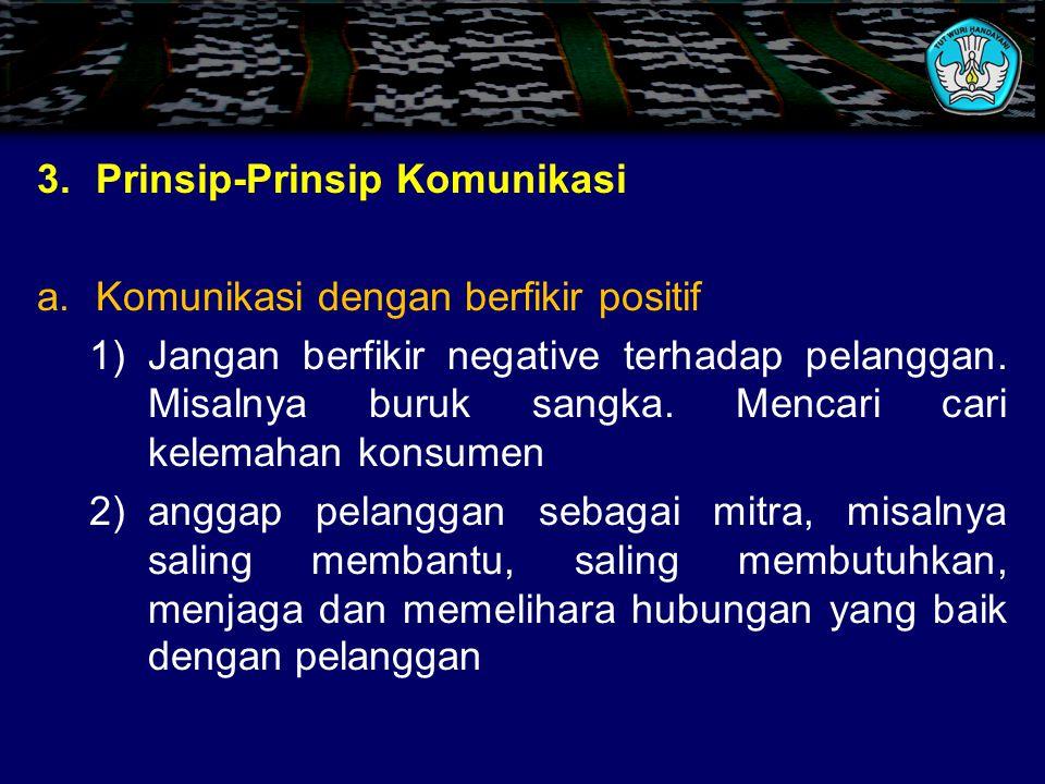 3. Prinsip-Prinsip Komunikasi