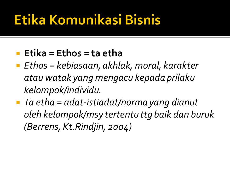Etika Komunikasi Bisnis