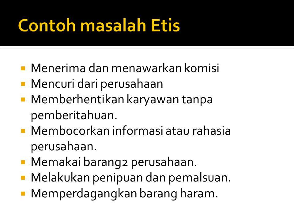 Contoh masalah Etis Menerima dan menawarkan komisi
