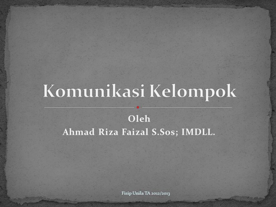 Oleh Ahmad Riza Faizal S.Sos; IMDLL.