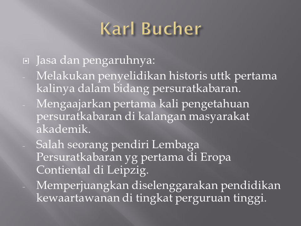 Karl Bucher Jasa dan pengaruhnya: