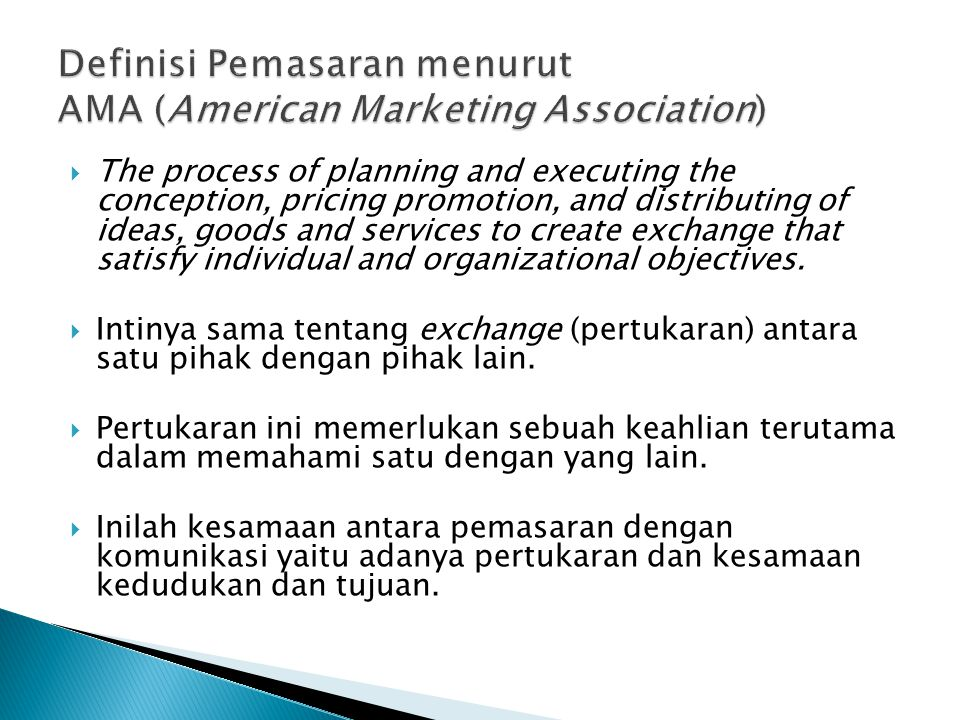 Definisi Pemasaran menurut AMA (American Marketing Association)