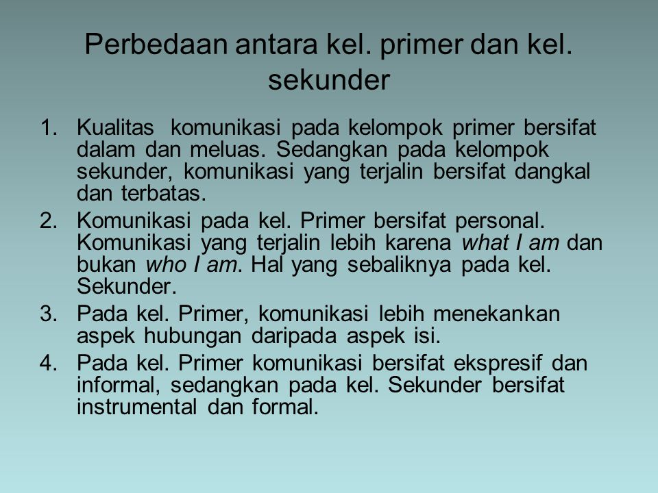 Perbedaan antara kel. primer dan kel. sekunder