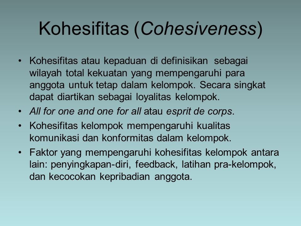 Kohesifitas (Cohesiveness)
