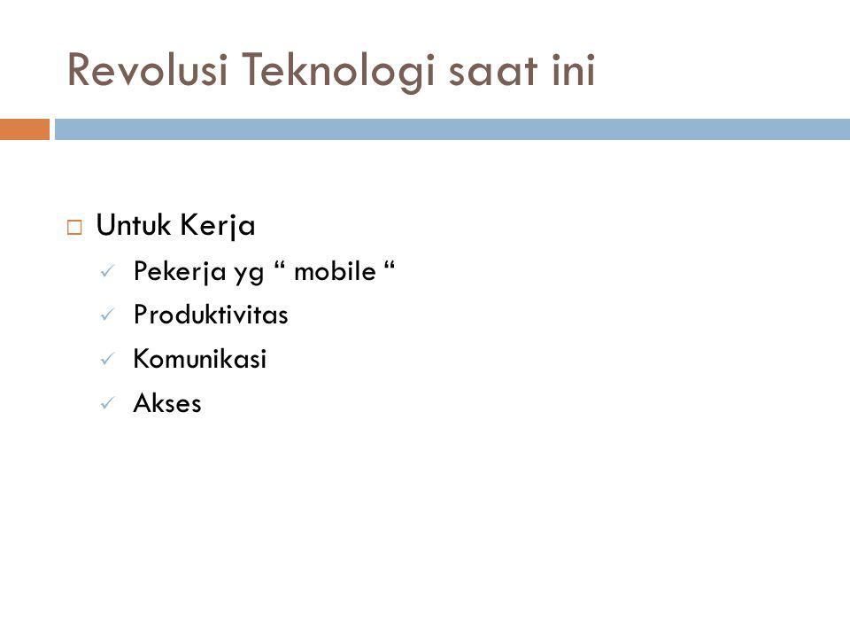 Revolusi Teknologi saat ini