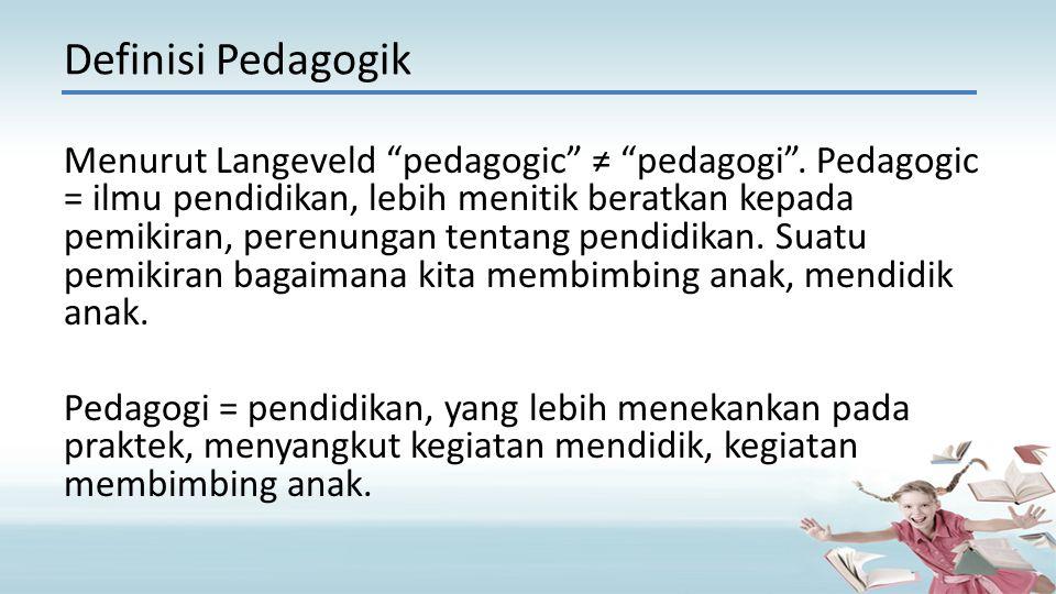 Definisi Pedagogik