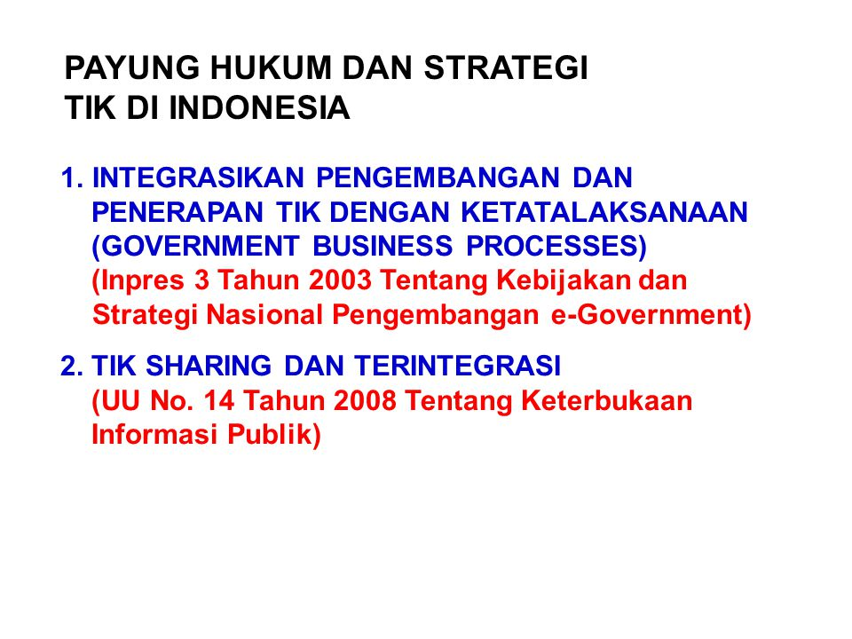 PAYUNG HUKUM DAN STRATEGI TIK DI INDONESIA