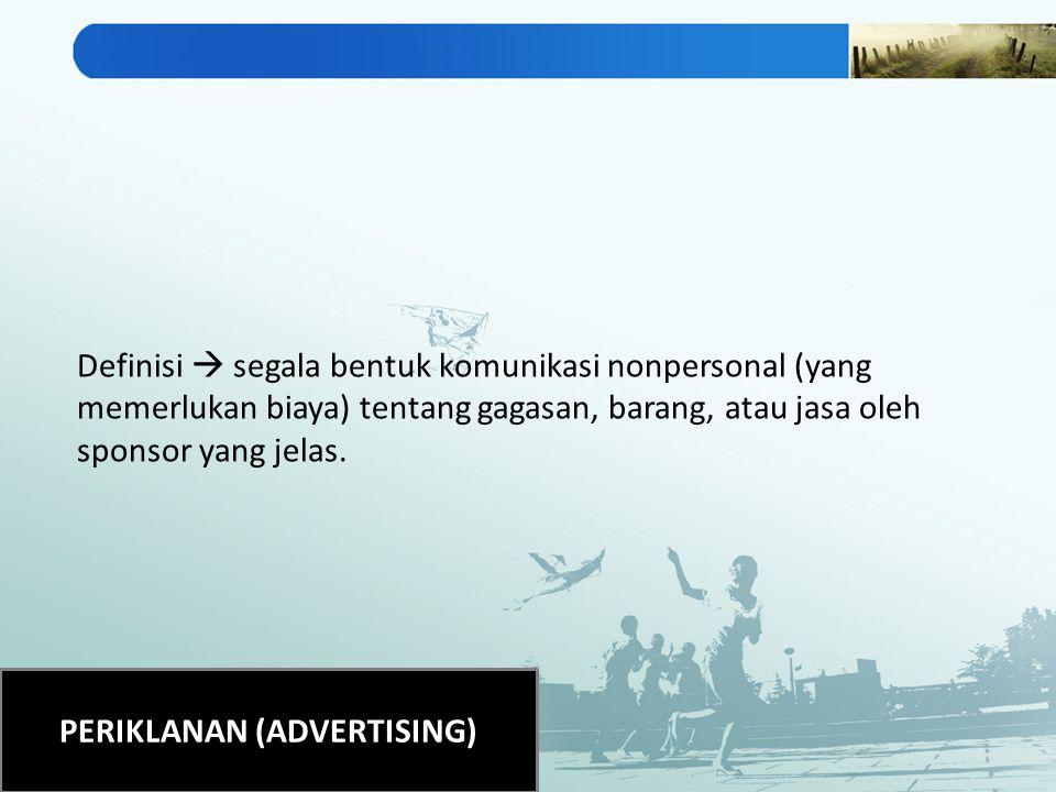 PERIKLANAN (ADVERTISING)