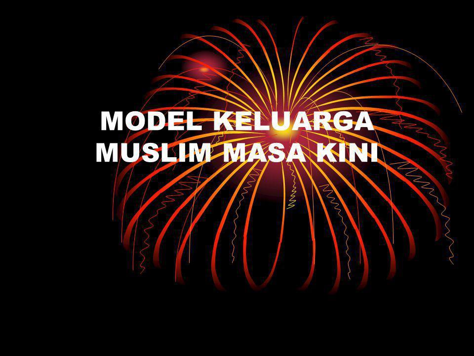 MODEL KELUARGA MUSLIM MASA KINI
