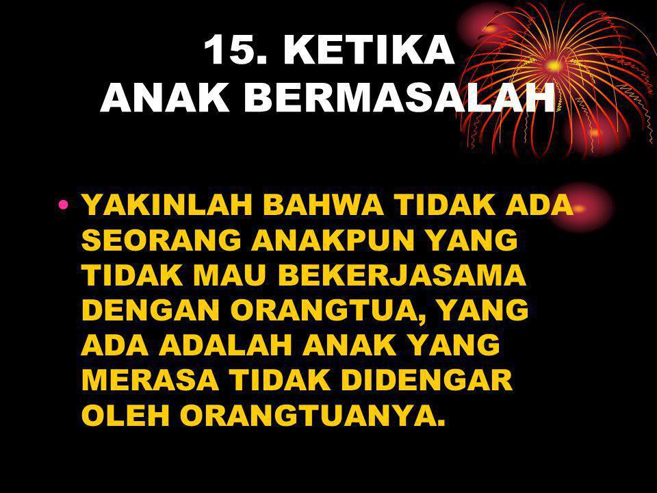 15. KETIKA ANAK BERMASALAH