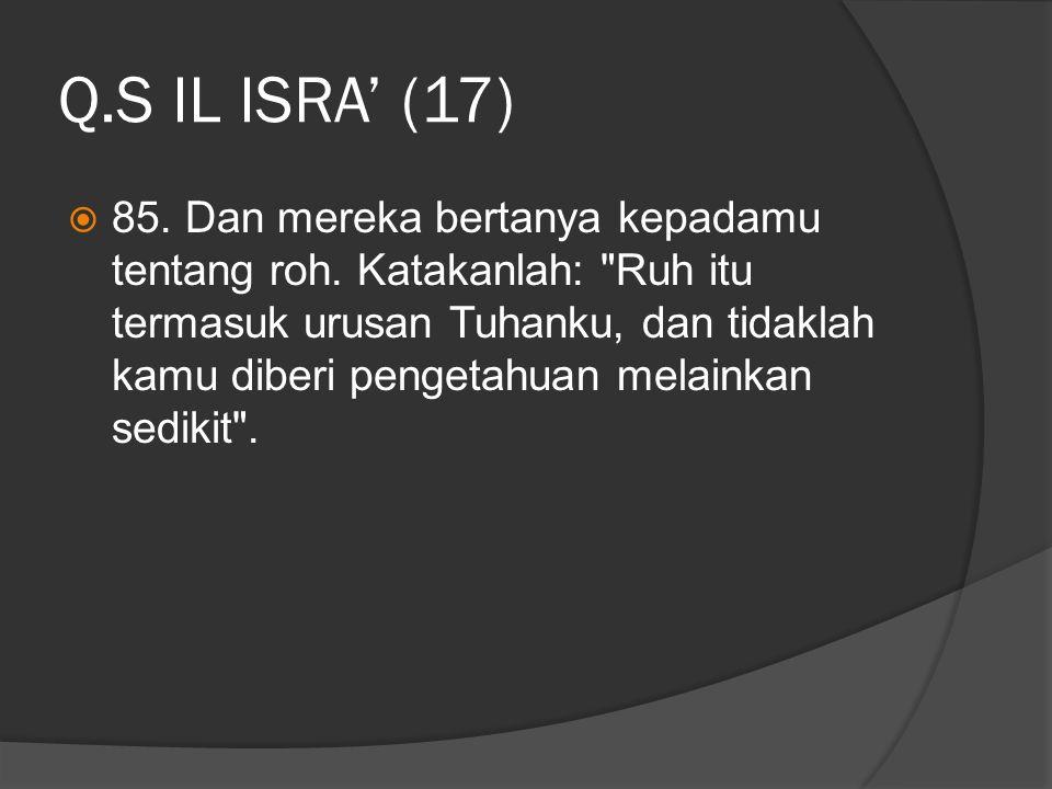 Q.S IL ISRA' (17)