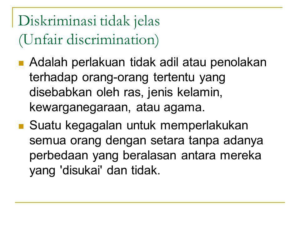 Diskriminasi tidak jelas (Unfair discrimination)