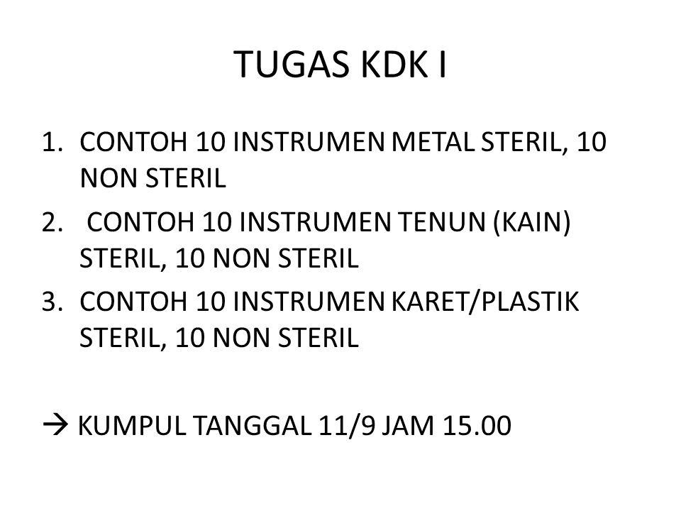 TUGAS KDK I CONTOH 10 INSTRUMEN METAL STERIL, 10 NON STERIL