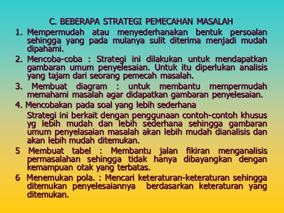 C. BEBERAPA STRATEGI PEMECAHAN MASALAH