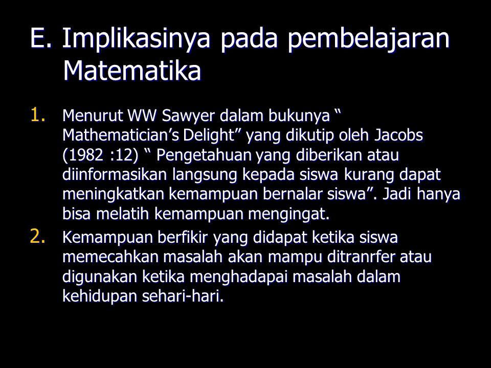 E. Implikasinya pada pembelajaran Matematika