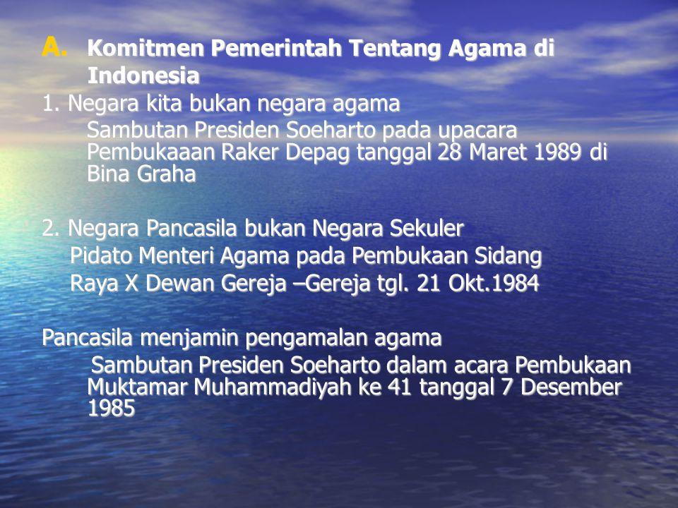 Komitmen Pemerintah Tentang Agama di