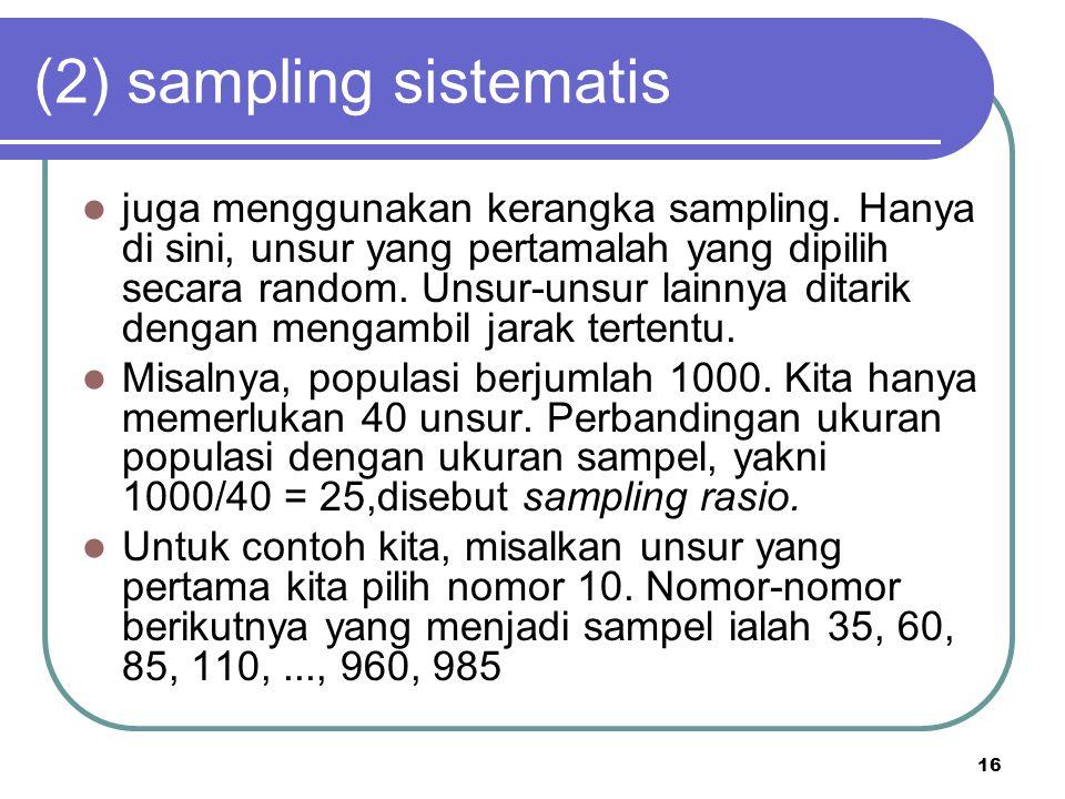 (2) sampling sistematis