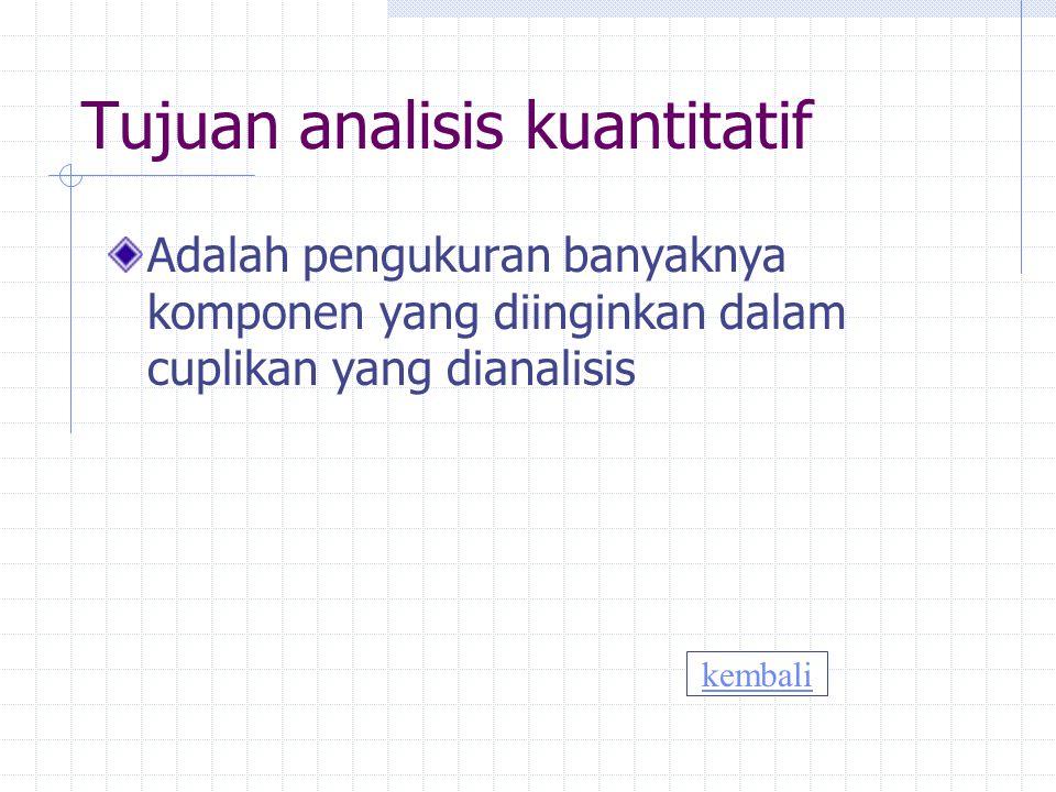 Tujuan analisis kuantitatif