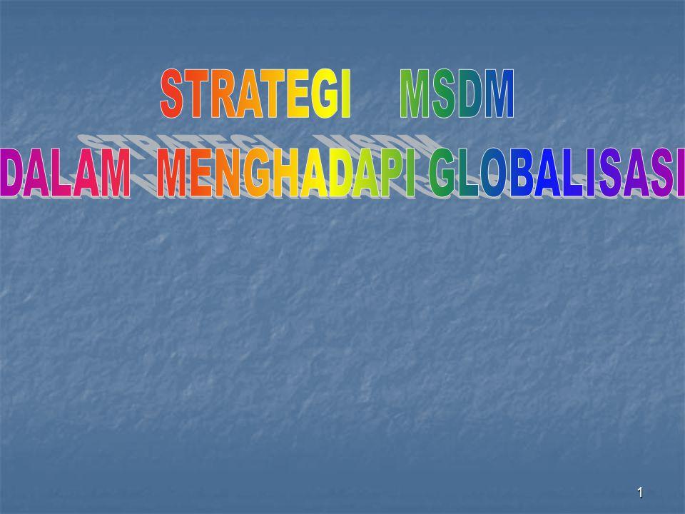 DALAM MENGHADAPI GLOBALISASI