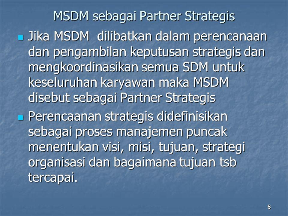 MSDM sebagai Partner Strategis