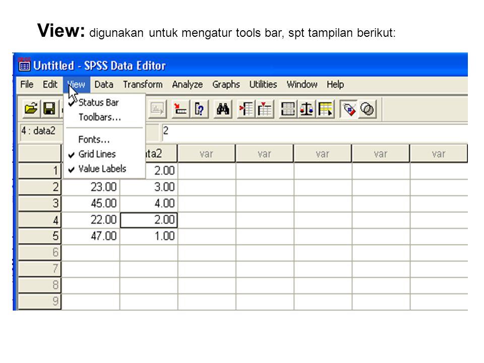 View: digunakan untuk mengatur tools bar, spt tampilan berikut: