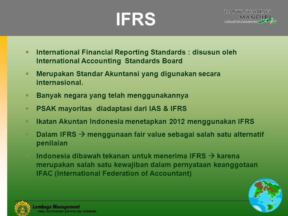 IFRS International Financial Reporting Standards : disusun oleh International Accounting Standards Board.