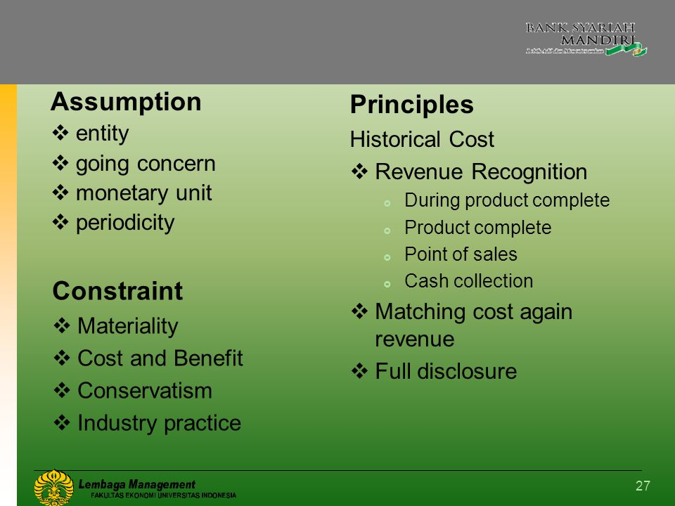 Assumption Principles Constraint entity Historical Cost going concern