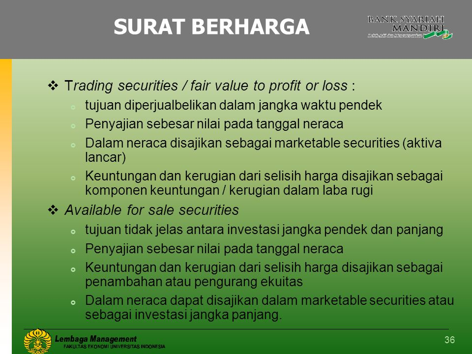 SURAT BERHARGA Trading securities / fair value to profit or loss :