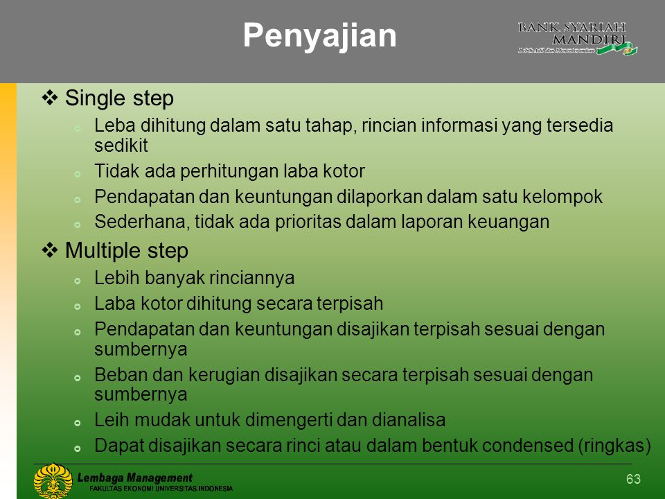 Penyajian Single step Multiple step