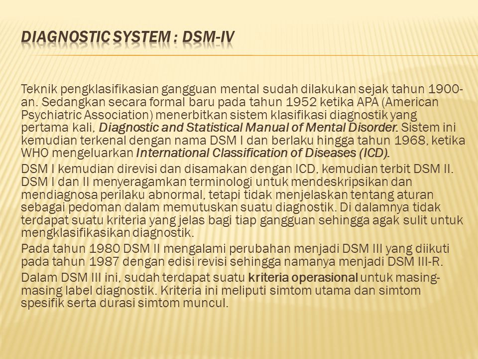 Diagnostic System : DSM-IV