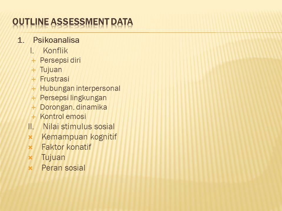 OUTLINE ASSESSMENT DATA